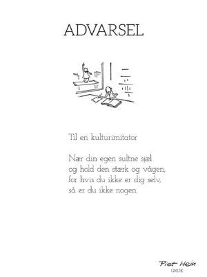 Piet Hein - Gruk - Advarsel
