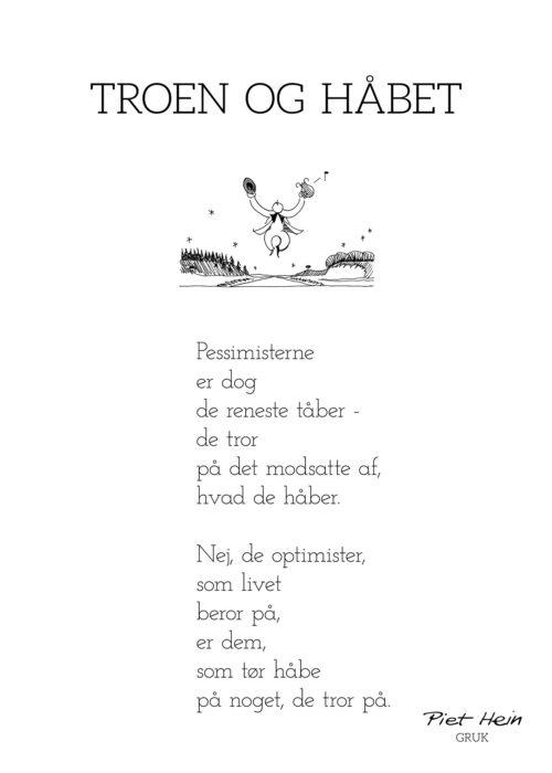 Piet Hein - Gruk - Troen og Håbet